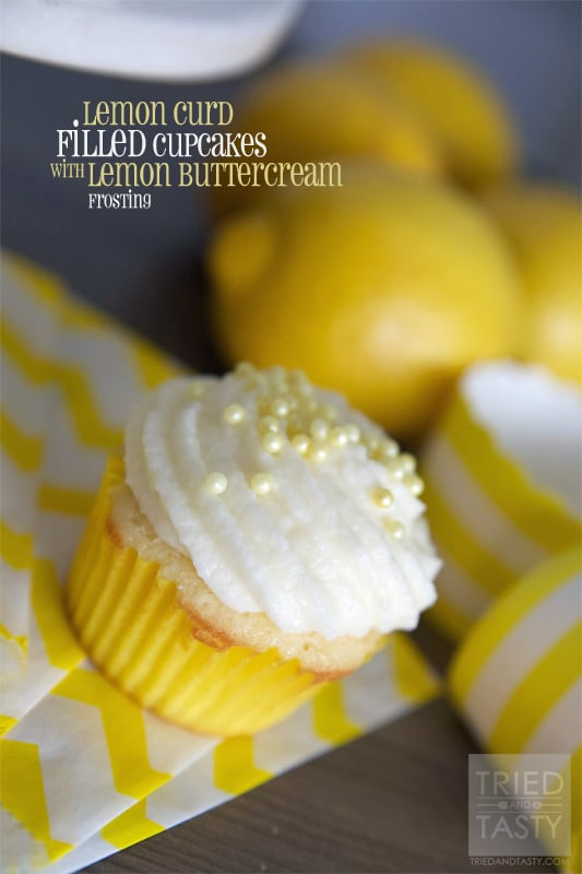 Lemon Curd Filled Cupcakes with Lemon Buttercream Frosting // Tried and Tasty
