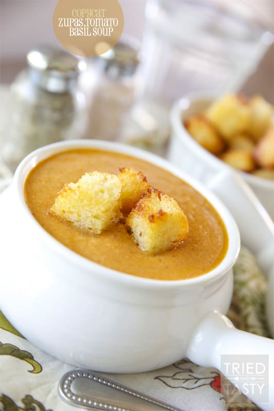 Copycat Zupas Tomato Basil Soup // Tried and Tasty